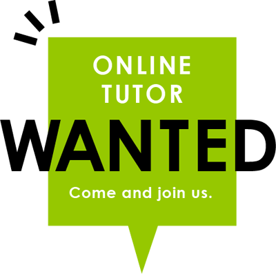 ONLINE TUTOR WANTED Come and join us.